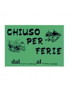 Cartello In Cartoncino 'Chiuso Per Ferie' 16X23Cm Cwr 315/12 - 315/12 - (conf. 10)