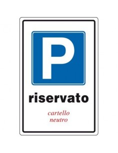 Cartello Parcheggio Riservato - 200x300mm - alluminio - scrivibile - 05400700ALB0300X0200